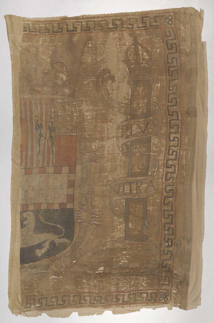 Anonymous | Fragment van een Spaanse scheepsvlag, Anonymous, 1570 - 1630 | Eén helft van een Spaanse scheepsvlag, aan één zijde beschilderd. Het draagt het halve Spaanse koningswapen, omgeven door de keten van de Orde van het Gulden Vlies; aan de vluchtzijde op een heuveltje een Ionische zuil met keizerlijke kroon en omgeven door een banderol met het opschrift. Langs de zijden een meander-band. Het koningswapen verschilt van dat van Karel V en Filips II door het Jeruzalemskruis in de rechter…