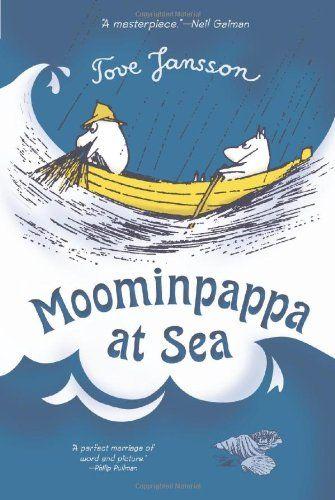 Tove Jansson - Moominpappa at Sea