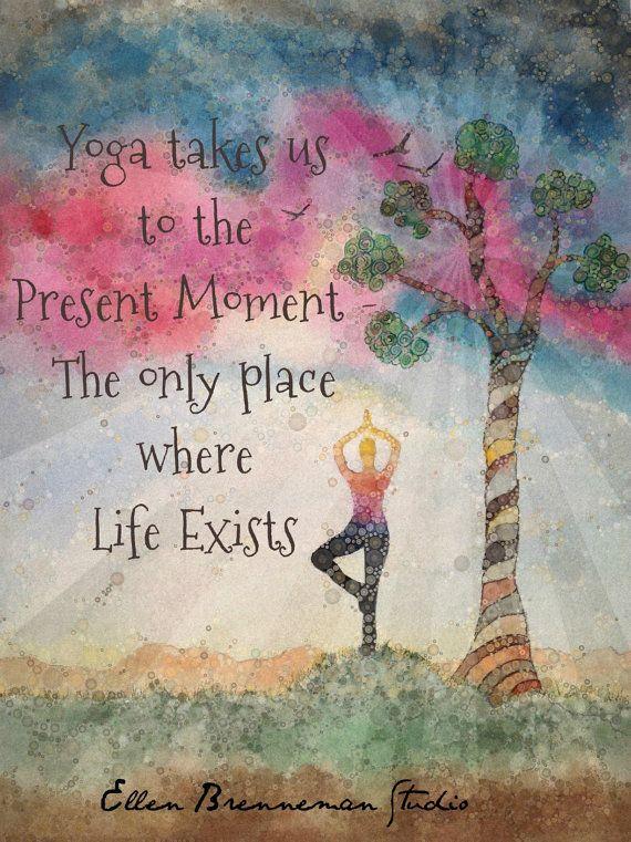 Yoga führt uns zum gegenwärtigen Zeitpunkt - der einzige Ort, wo Leben existiert.  Yoga-Kunstdruck