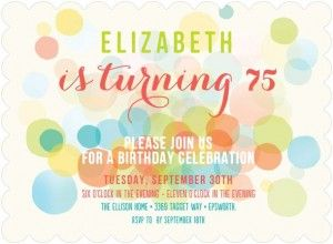 Colorful polka dot party invitations are perfect for a woman's 75th birthday!