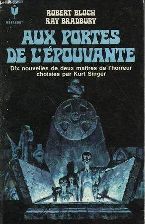 Aux portes de l'épouvante, Robert Bloch, Ray Bradbury, 1970