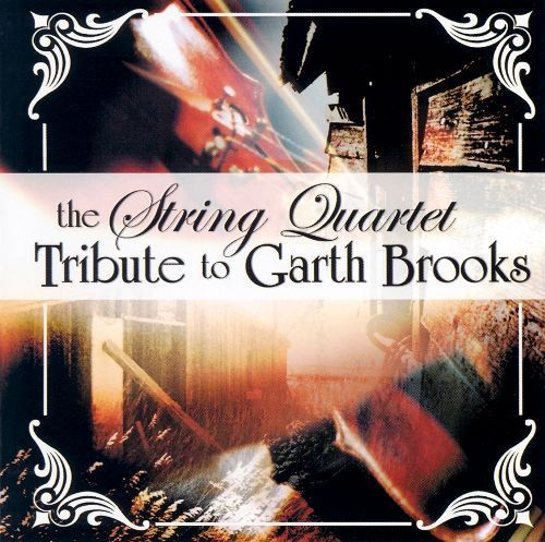 The String Quartet Tribute to Garth Brooks [CD]