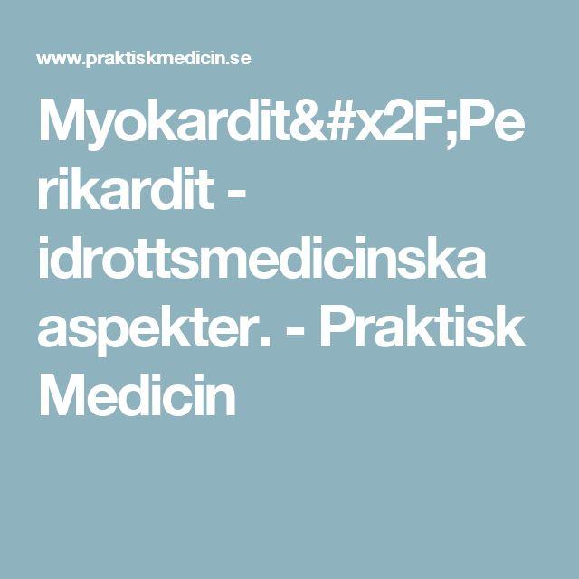 Myokardit/Perikardit - idrottsmedicinska aspekter. - Praktisk Medicin