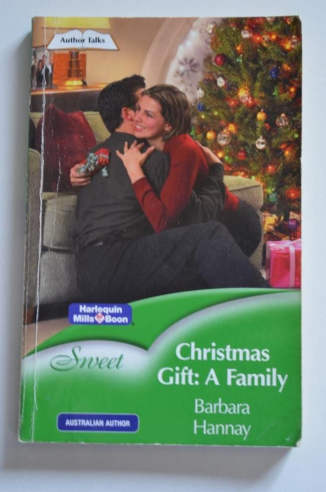 sweet , mills and boon p/backchristmas gift: a family.by barbara hannay2005