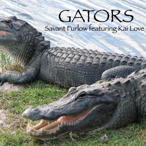 Savant Furlow GATORS Featuring Kai Love by Savant Furlow on SoundCloud