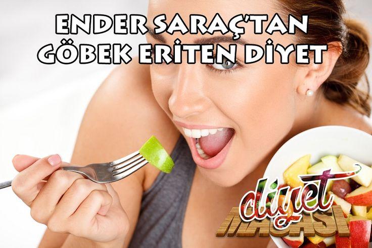 Ender Saraç'ın 21 Günlük Göbek Eriten Diyet programına göz attınız mı ?