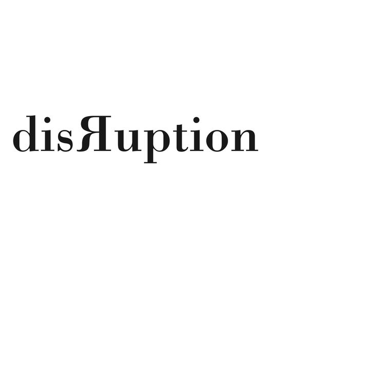 Exercise II: Type & Meaning - Disruption (White ...