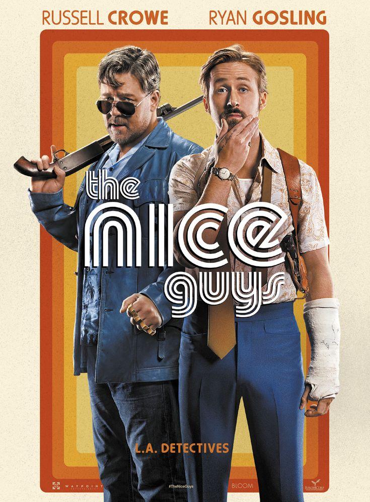 The Nice Guys (2016) Director: Shane Black Writers: Shane Black, Anthony Bagarozzi Stars: Russell Crowe, Ryan Gosling, Angourie Rice