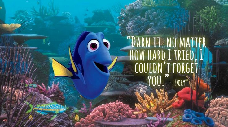 "Finding Dory Quotes - Entire LIST of the BEST movie lines in the movie! ""Darn it. No matter how hard I tried, I couldn't forget you."""