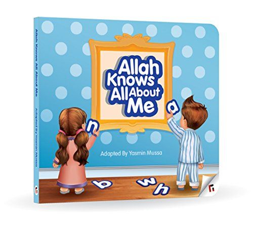 A Crafty Arab: 99 Muslim Children Books - Allah Knows All About Me by Yasmin Mussa.  What if you could nurture your child's faith in Allah, right from the moment they were born?  How much more rewarding and easier would parenting be, knowing that your child deeply respects a higher authority that keeps them in check, especially when you're not there to watch over them?