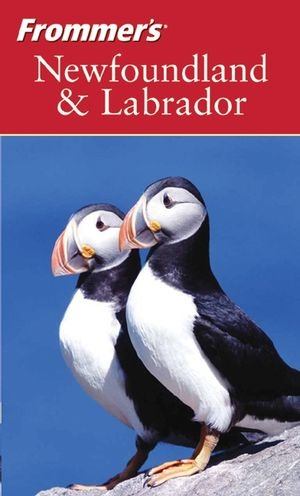 """The """"Frommer's Newfoundland & Labrador - 1st edition"""" was the first book I ever wrote. It was published in 2004 by Wiley."""
