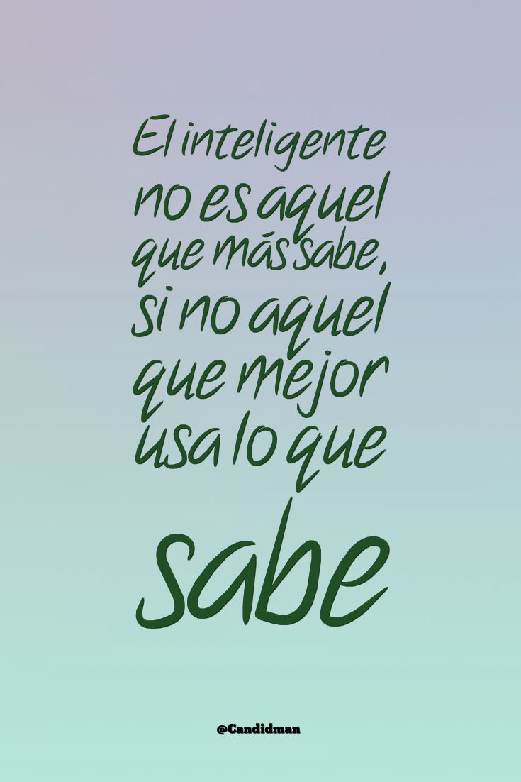 #Spanishquotes #frases #QuotesinSpanish #citas #Spanishphrases #inteligencia