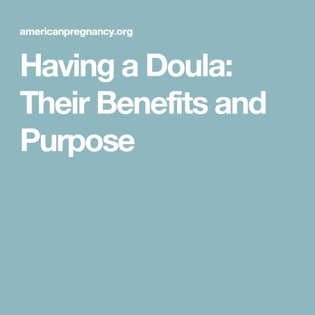 Having a Doula: Their Benefits and Purpose