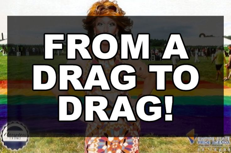 From a drag to DRAG!   Our Queer Stories   Queer & LGBT Stories   Our Queer Stories   LGBTQ Coming Out Stories and More