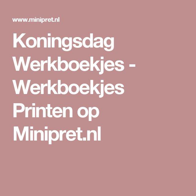 Koningsdag Werkboekjes - Werkboekjes Printen op Minipret.nl