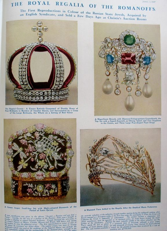 THE ROMANOVS JEWELRY - In 1927 The Bolsheviks prepared 406 jewels of The Romanovs to be sold through Christie's. 'The Sphere' magazine immediately published an article with a header as 'Valuable assemble of beautiful jewels mostly of the 18th century. They belonged to Russian Crown and were acquired by our special syndicate. Now jewels are under the sale to let our countries make mutual settlement'.