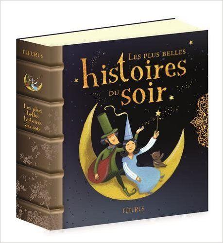 Amazon.fr - Les plus belles histoires du soir - Séverine Onfroy, Charlotte…