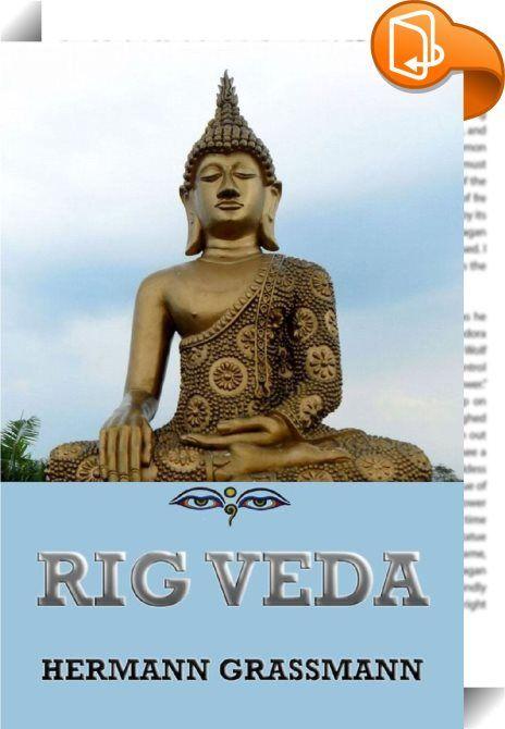 Rig Veda    ::  Der Rigveda (Vedisch, [rigveda, veda = Wissen, [ric = Verse) ist der älteste Teil der vier Veden und zählt damit zu den wichtigsten Schriften des Hinduismus.  Häufig wird der Begriff für die Rigvedasamhita, den Kern des Rigveda, verwendet, wenngleich dieser eigentlich eine größere Textsammlung umfasst. Bei der Rigvedasamhita handelt es sich um eine Sammlung von 1028 (nach anderen Zählungen 1017) Hymnen, eingeteilt in 10 Bücher, Mandalas (Liederkreise) genannt. Für die B...