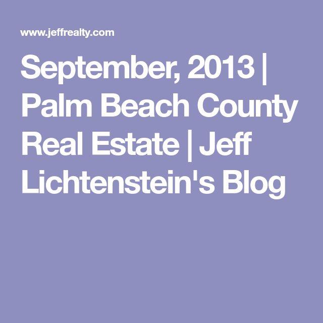 September, 2013 | Palm Beach County Real Estate | Jeff Lichtenstein's Blog