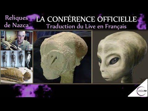 DIVULGATION 11;07;2017 «Reliques du Pérou : La Conférence Officielle (Traduction française)» - YouTube