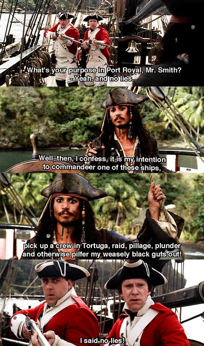 """""""I think he's telling the truth."""" """"If he was telling the truth, he wouldn't have told us!"""" // Pirates of the Caribbean"""