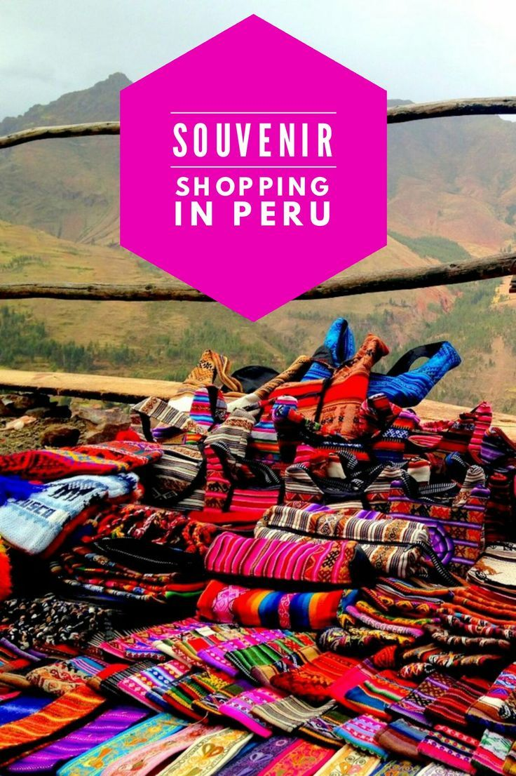 Top tips on how to shop for Peru souvenirs.