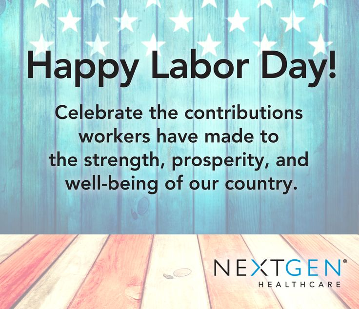 Have a happy and safe Labor Day Weekend! | Health care ...