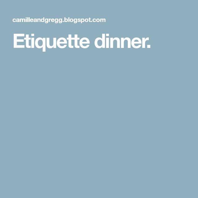 Etiquette dinner.