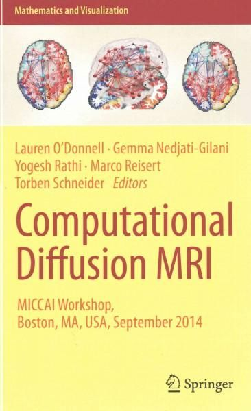 Computational Diffusion MRI: Miccai Workshop, Boston, MA, USA, September 2014