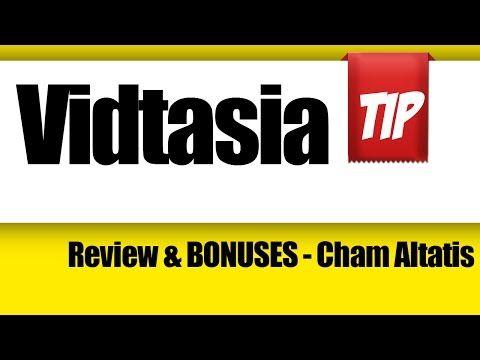 Vidtasia   Review & BONUSES   Cham Altatis Vidtasia Testimonial for Cham...
