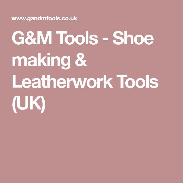 G&M Tools - Shoe making & Leatherwork Tools (UK)