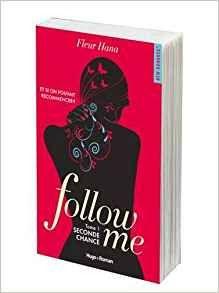 Les Reines de la Nuit: Follow me T1, Seconde chance de Fleur Hana