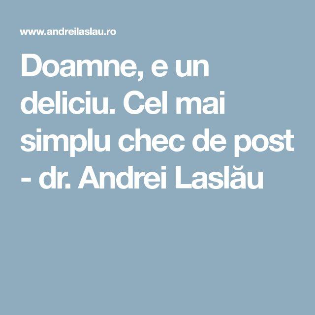 Doamne, e un deliciu. Cel mai simplu chec de post - dr. Andrei Laslău