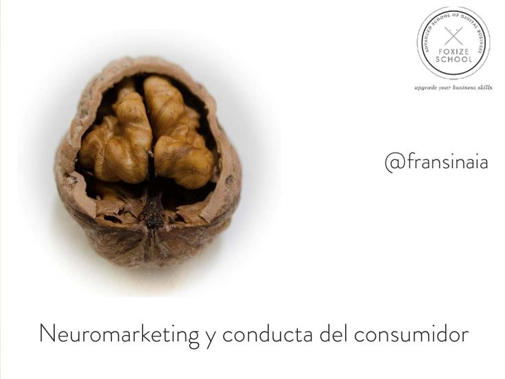 Neuromarketing y conducta del consumidor  Conteptos interesantes