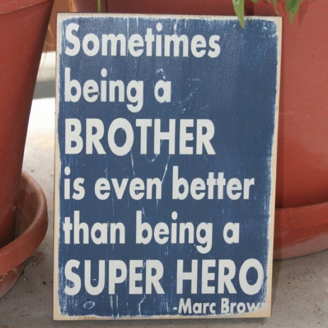 Little Brother Big Brother Quotes: 17 Best Images About Big Brother/Little Brother On