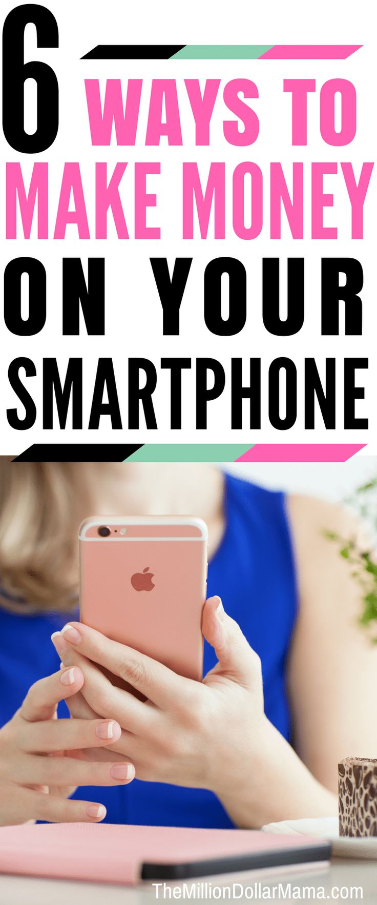 6 Ways to Make Money From Your Smartphone – Make Money Online Fast