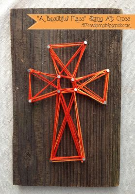 "517 creations: ""a beautiful mess"" string art cross…Cross craft with cross template"
