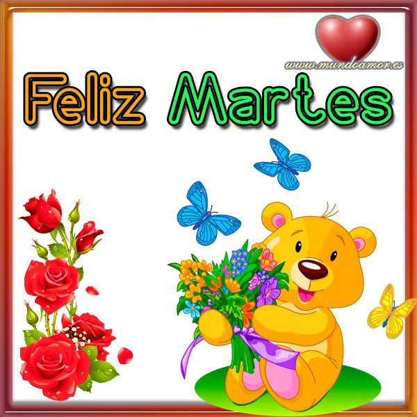 Feliz Martes | FELIZ MARTES/HAPPY TUESDAY | Pinterest