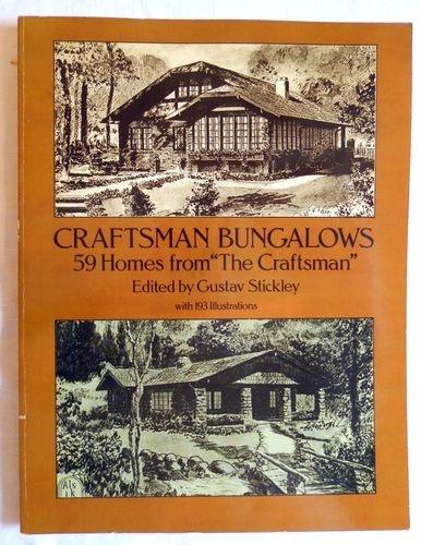 Craftsman Bungalows - 59 Homes by Gustav Stickley