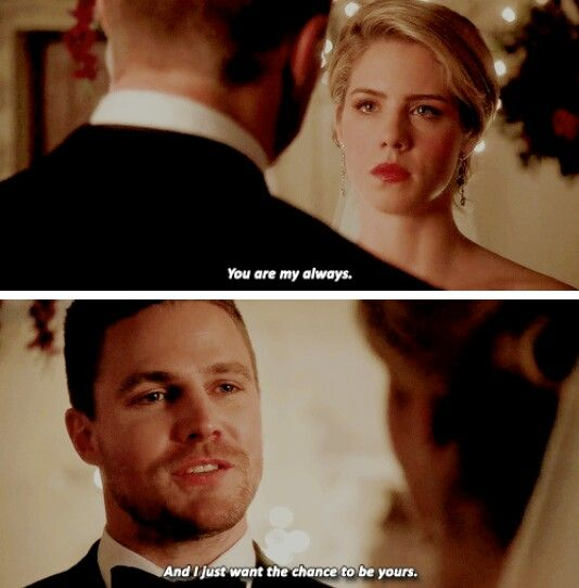 """""""You are my always. And I just want the chance to be yours"""" - Oliver and Felicity #Arrow #Olicity"""