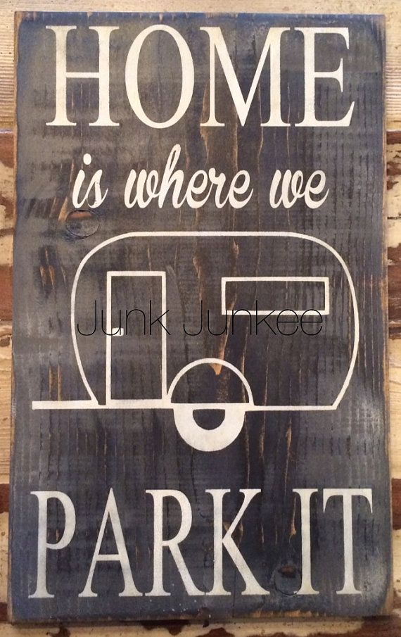17 Best Ideas About Camper Signs On Pinterest Travel