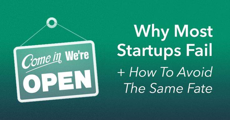 Why Most Startups Fail and How To Avoid The Same Fate via brianhonigman.com
