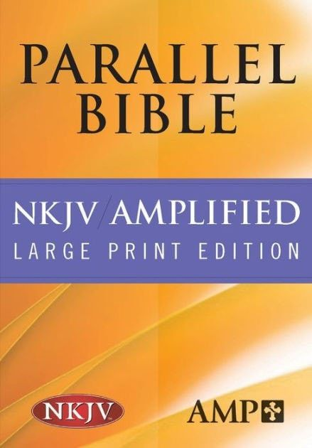 NKJV/Amplified Parallel Bible-Hardcover