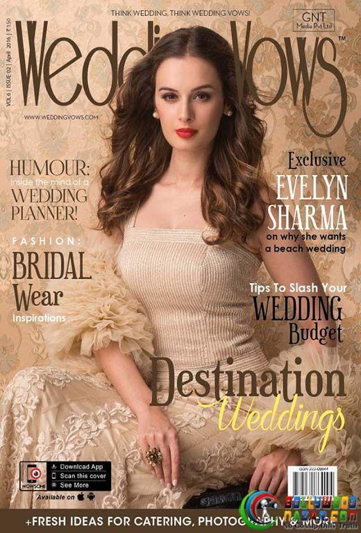 DAZZLING EVELYN SHARMA ON THE COVER OF WEDDING VOWS  #WEDDINGVOWS  #EvelynSharma  #BollywoodNazar