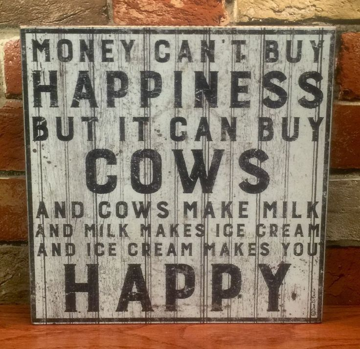 MONEY CAN'T BUY HAPPINESS, BUT IT CAN BUY COWS Wood Kitchen Box Sign