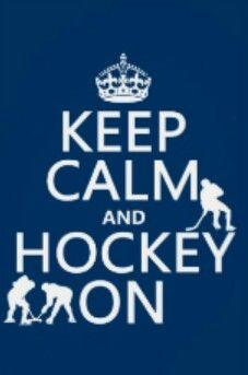Keep calm and hockey on