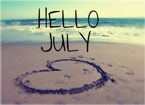 Hello July!  You're going to change my world this year. ️LO