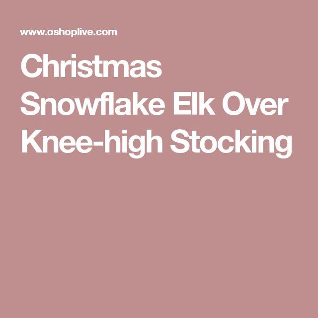 Christmas Snowflake Elk Over Knee-high Stocking
