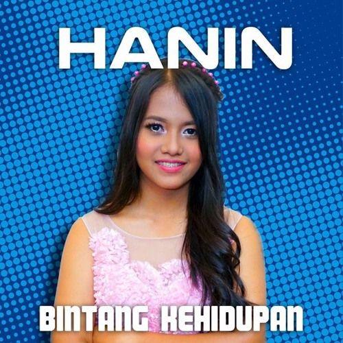 Hanin Dhiya - Bintang Kehidupan - Single  #Rock #Music  Join us and SUBMIT your Music  https://playthemove.com/SignUp