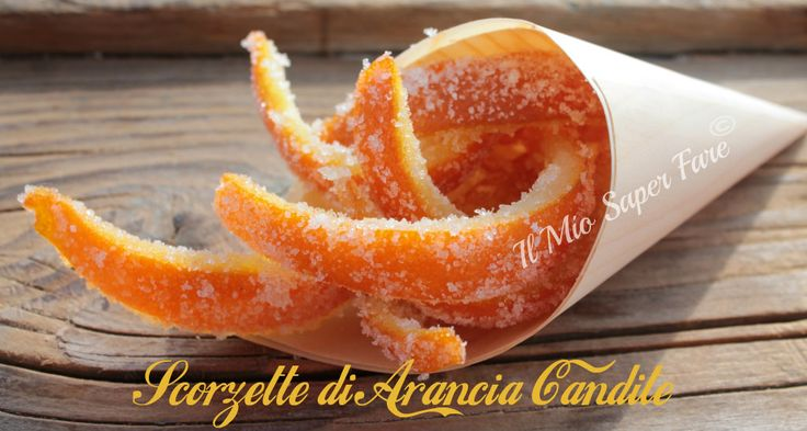 Scorzette di Arancia Candite   Come riutilizzare le bucce di arancia. Ideali per dolci e panettoni. Buone gustate da sole come se fossero caramelle gommose.